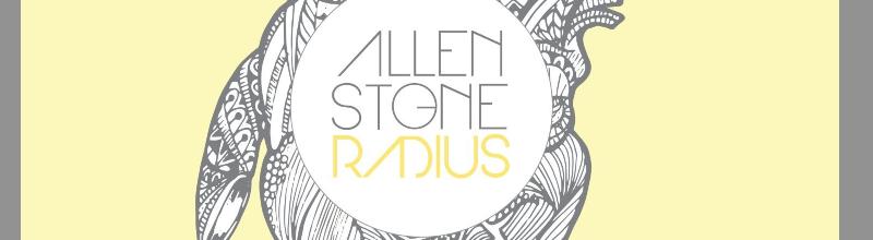 Allen Stone : l'inclinaison infiniment pop de Radius