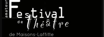 Festival Maisons-Laffitte : amateurs ou pas, le théâtre est là!