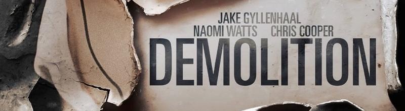 Démolition: un film qui s'enlise dans la métaphore