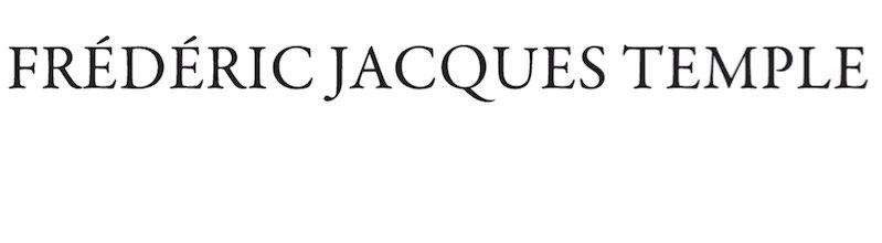 Frédéric Jacques Temple : un poète porté par les souvenirs