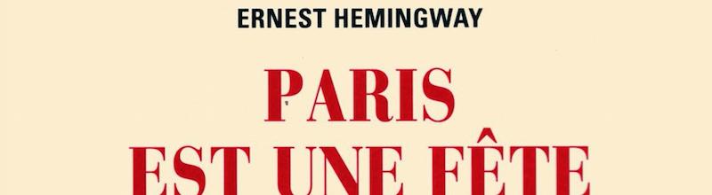 Ernest Hemingway : un texte original agrémenté d'inédits
