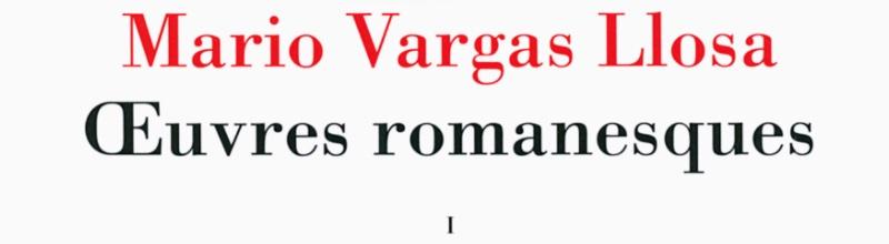Mario Vargas Llosa : un demi-siècle de vocation littéraire