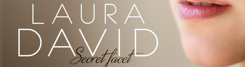 Laura David : l'heure de la maturité avec Secret Facet