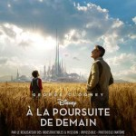 A la poursuite de demain: Enfin un film de SF plein d'optimisme!