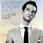Anthony Strong : un jeune crooner qui monte