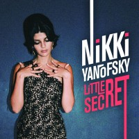 Nikki Yanofsky : Little Secret, un album et du succès