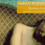Sarah Waters : 700 pages qui crucifient la tentation de chasteté