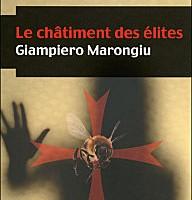 Le châtiment des élites : un thriller littéraire dans une République corrompue dans Actualité éditoriale, vient de paraître le-chatiment-des-elites1_192_200