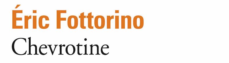 Chevrotine : Eric Fottorino tire sur la vie d'un couple