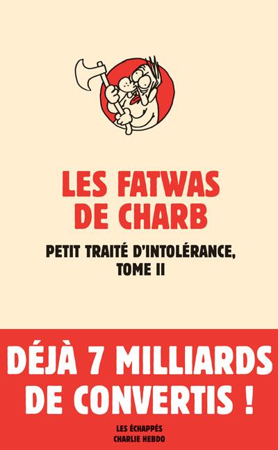 Charb: Zéro intolérance….zéro de conduite!