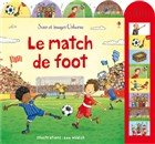 Le match de foot - Usborne