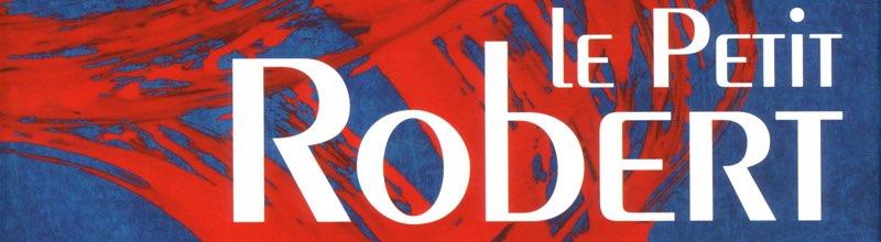 Le Robert : le meilleur ouvrage de la rentrée déjà hors-Goncourt