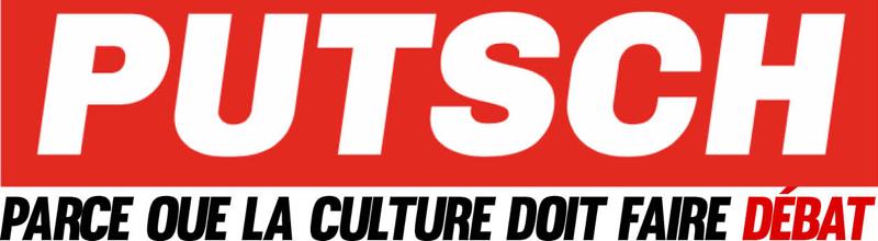 Putsch : lancement officiel du nouveau média culturel le 12 février !